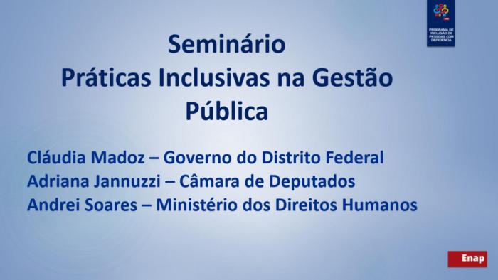 Seminário Práticas Inclusivas na Gestão Pública